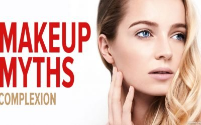Makeup Myths – Complexion