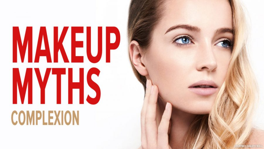 Makeup Myths Complexion